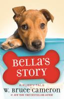 Cover image for Bella's story : a dog's way home tale