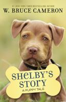 Cover image for Shelby's Story : A Dog's Way Home Tale