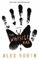 Cover image for The whisper man : a novel