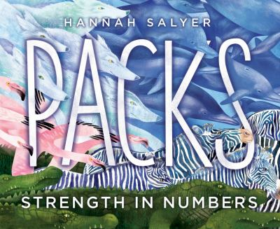 Cover image for Packs. Strength in numbers