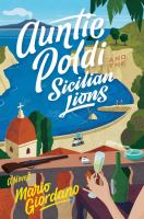 Cover image for Auntie Poldi and the Sicilian lions