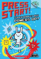 Cover image for Press start!. Super Rabbit Boy powers up!