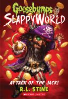 Cover image for Goosebumps Slappyworld. Attack of the Jack!