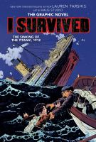 Cover image for I survived. The sinking of the Titanic, 1912