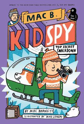 Cover image for Mac B. Kid Spy. Top secret smackdown