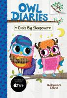Cover image for Owl diaries. Eva's big sleepover
