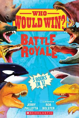 Cover image for Who would win?. Battle royale : 5 books in 1!
