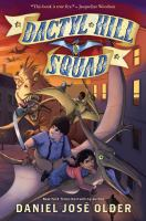 Cover image for Dactyl Hill Squad. Book one
