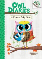 Cover image for Owl diaries. Eva and Baby Mo