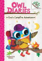 Cover image for Owl diaries. Eva's campfire adventure
