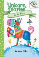 Cover image for Unicorn diaries. Bo the brave