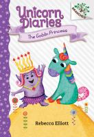 Cover image for Unicorn diaries. The goblin princess