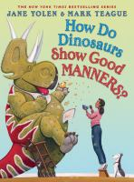 Cover image for How do dinosaurs show good manners?