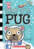 Cover image for Diary of a pug. Pug's snow day