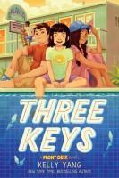 Cover image for Three keys : a front desk novel