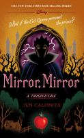 Cover image for Mirror, mirror : a twisted tale