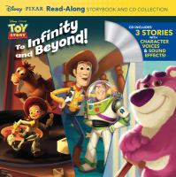 Cover image for Disney Pixar Toy story to infinity and beyond! : read-along storybook and CD.