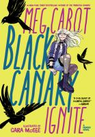 Cover image for Black Canary. Ignite