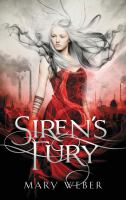 Cover image for Siren's fury : book two in the Storm siren trilogy