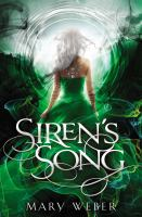 Cover image for Siren's song : book three in the Storm Siren trilogy