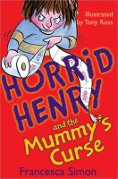 Cover image for Horrid Henry and the mummy's curse