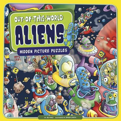 Cover image for Out-of-this-world aliens : hidden picture puzzles