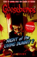Cover image for Goosebumps. Night of the living dummy 2