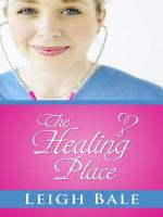 Cover image for The healing place