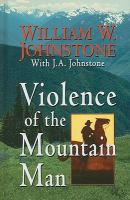 Cover image for Violence of the mountain man