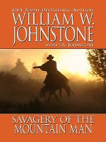 Cover image for Savagery of the mountain man