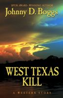 Cover image for West Texas kill