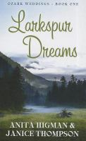 Cover image for Larkspur dreams