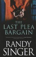 Cover image for The last plea bargain