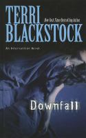 Cover image for Downfall : an intervention novel