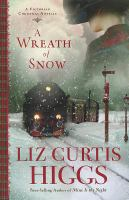 Cover image for A wreath of snow : a Victorian Christmas novella
