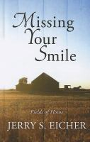 Cover image for Missing your smile
