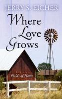 Cover image for Where love grows
