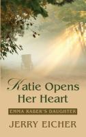 Cover image for Katie opens her heart