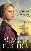 Cover image for Anna's crossing : an Amish beginnings novel