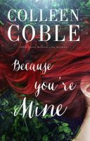 Cover image for Because you're mine