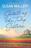 Cover image for Secrets of the tulip sisters