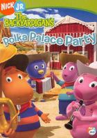 Cover image for The Backyardigans polka palace party