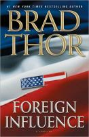 Cover image for Foreign influence : a thriller