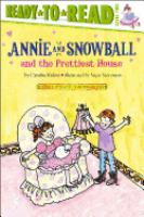Cover image for Annie and Snowball and the prettiest house