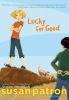 Cover image for Lucky for good : the final story in Lucky's Hard Pan trilogy