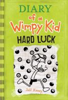 Cover image for Diary of a wimpy kid. Hard luck