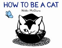 Cover image for How to be a cat