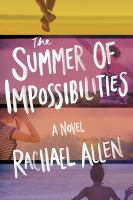 Cover image for The Summer of Impossibilities