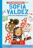 Cover image for The Questioneers. Sofia Valdez and the vanishing vote