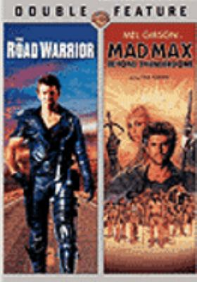 Cover image for The road warrior Mad Max beyond thunderdome